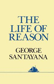 Cover of: LIFE OF REASON (Hudson River ed)