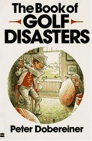 Cover of: The book of golf disasters