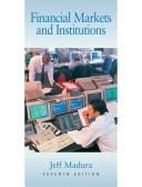 Financial markets and institutions by Jeff Madura