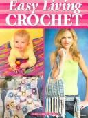 Easy living crochet