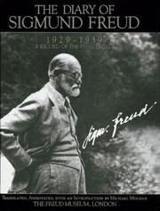 Cover of: The diary of Sigmund Freud 1929-1939: a record of the final decade