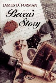 Becca's story by James D. Forman