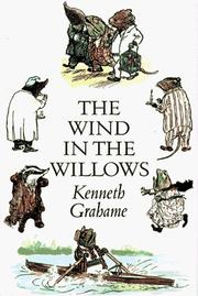 Cover of: The wind in the willows | Kenneth Grahame