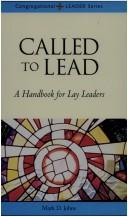 Cover of: Called to lead | Mark D. Johns