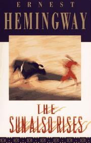Cover of: The sun also rises | Ernest Hemingway