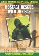 Cover of: Hostage rescue with the SAS