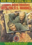 Cover of: Learning mental endurance with the U.S. Marines