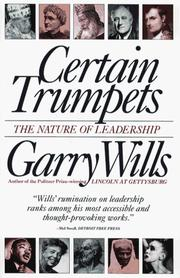 Cover of: Certain Trumpets | Garry Wills