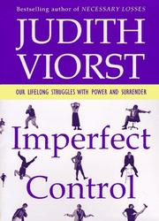 Cover of: Imperfect Control: our lifelong struggles with power and surrender