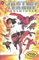 Cover of: Justice League adventures |