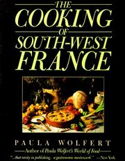 Cover of: The Cooking of South-West France | Paula Wolfert