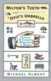 Cover of: Milton's teeth & Ovid's umbrella