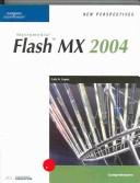 Cover of: New perspectives on Macromedia Flash MX 2004: comprehensive