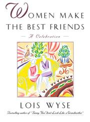 Cover of: Women make the best friends: a celebration