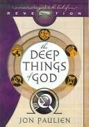 Cover of: The deep things of God | Jon Paulien