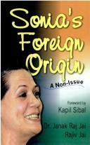 Cover of: Sonia's foreign origin