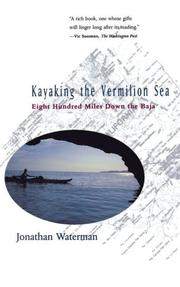 Kayaking the Vermilion Sea by Jonathan Waterman