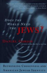 Cover of: Does the world need the Jews? | Daniel Gordis