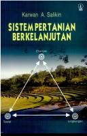 Cover of: Sistem pertanian berkelanjutan by Karwan A. Salikin