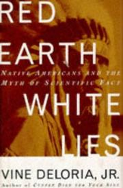 Cover of: Red earth, white lies: Native Americans and the myth of scientific fact