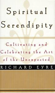 Cover of: Spiritual serendipity | Richard M. Eyre