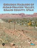 Cover of: Geologic hazards of Moab-Spanish Valley, Grand County, Utah | Michael D. Hylland