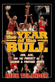 Cover of: In the year of the Bull: zen, air, and the pursuit of sacred and profane hoops