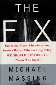 Cover of: The fix | Michael Massing