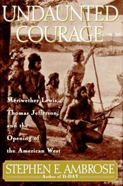 Undaunted Courage by Ambrose, Stephen E.