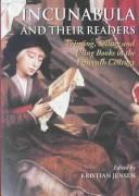 Cover of: Incunabula and their readers |