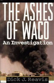 Cover of: The Ashes of Waco  | Dick J. Reavis