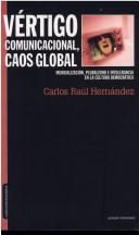 Cover of: Vértigo comunicacional, caos global