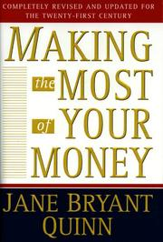 Cover of: Making the most of your money | Jane Bryant Quinn