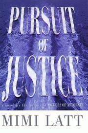 Cover of: Pursuit of justice | Mimi Lavenda Latt