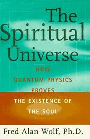 Cover of: The spiritual universe | Fred Alan Wolf