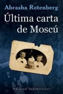 Cover of: Última carta de Moscú