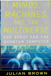 Cover of: Minds, machines, and the multiverse | Brown, J. R.