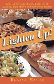 Cover of: Lighten up!: low-fat versions of more than 100 of America's best-known, best-loved recipes