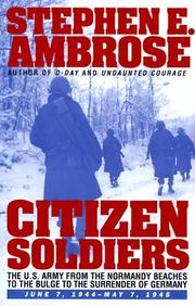 Cover of: Citizen soldiers | Ambrose, Stephen E.