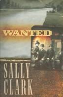 Wanted by Sally Clark