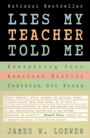 Cover of: Lies my teacher told me | James W. Loewen