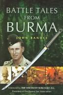 Cover of: Battle tales from Burma | John Randle