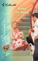 Cover of: Baby, oh baby!
