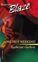 One hot weekend