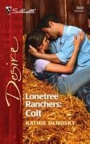 Lonetree ranchers by Kathie DeNosky