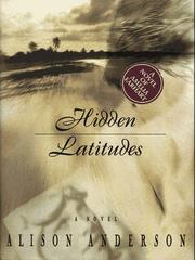Hidden latitudes by Alison Anderson