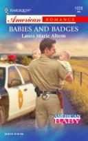 Cover of: Babies and badges | Laura Marie Altom