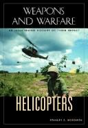 Cover of: Helicopters | Stanley S. McGowen