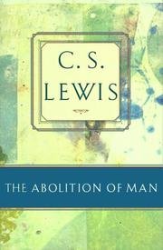 Cover of: The Abolition of Man | C. S. Lewis