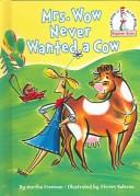 Cover of: Mrs. Wow never wanted a cow